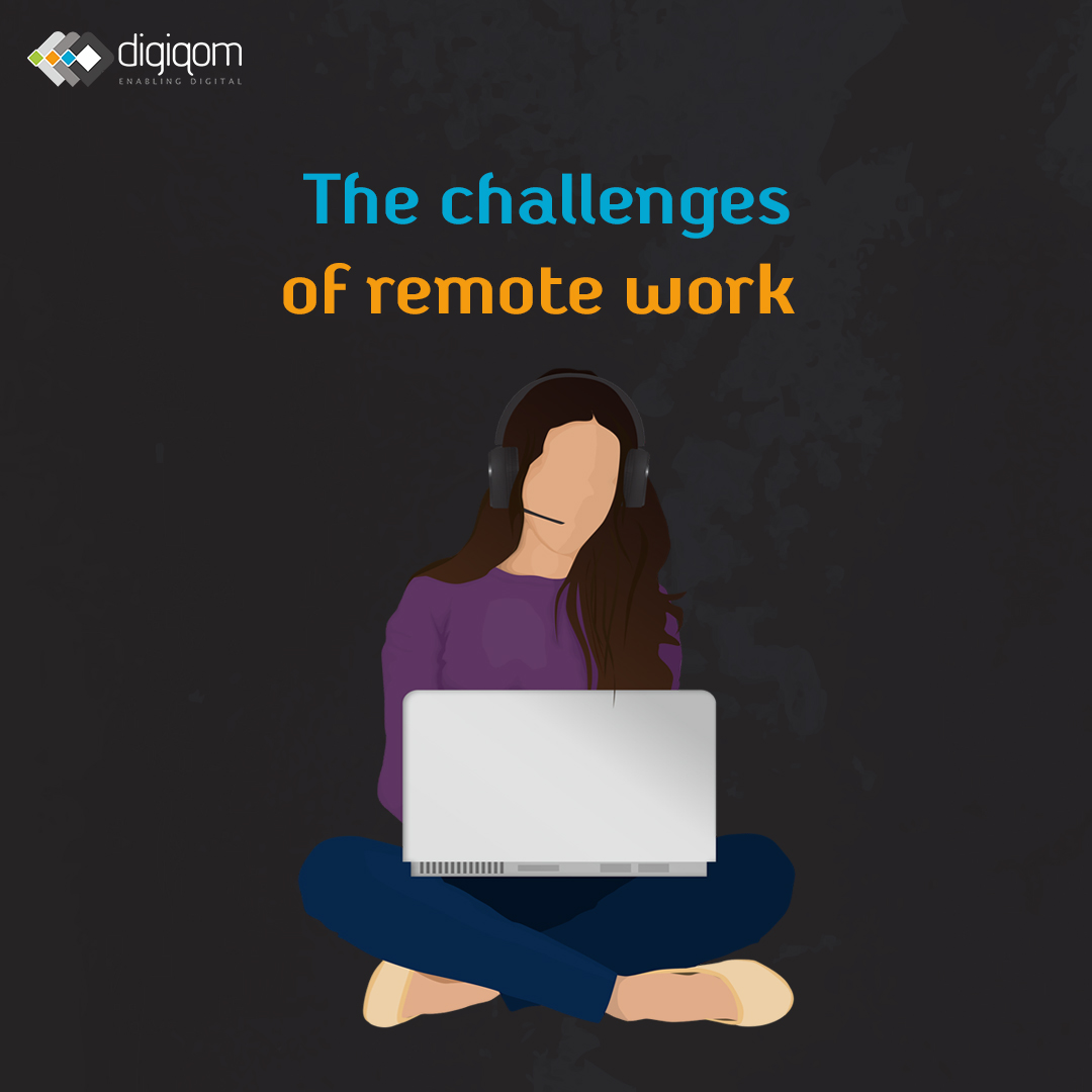 The Challenges of Remote Work